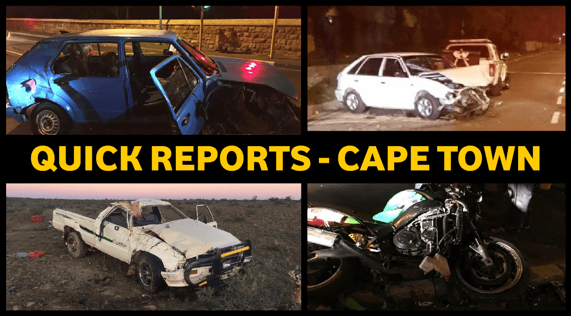 CAPE TOWN, QUICK REPORTS ON THE LATEST ACCIDENTS IN AND AROUND CAPE TOWN